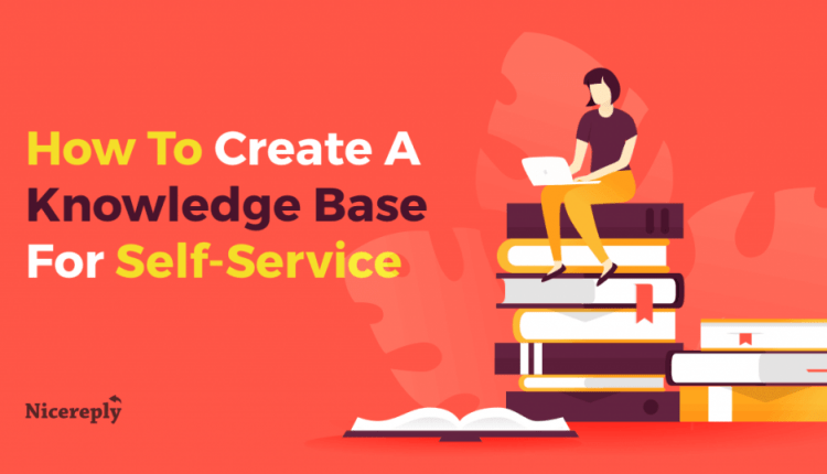 5 Practices For Creating A Customer Service Knowledge Base