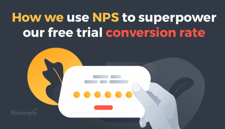 How Nicereply uses NPS survey to boost free trial conversions