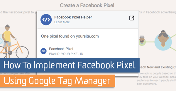 How To Implement Facebook Pixel Using Google Tag Manager