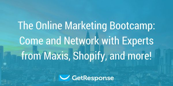 The Online Marketing Bootcamp: Come and Network with Experts from Maxis, Shopify, and more!