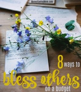 8 Ways to Bless Others On a Budget