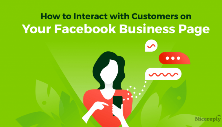How to Interact With Customers on Your Facebook Business Page
