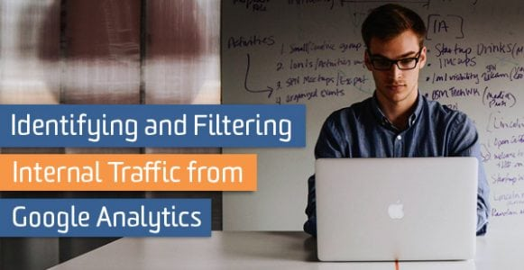Identifying and Filtering Internal Traffic from Google Analytics
