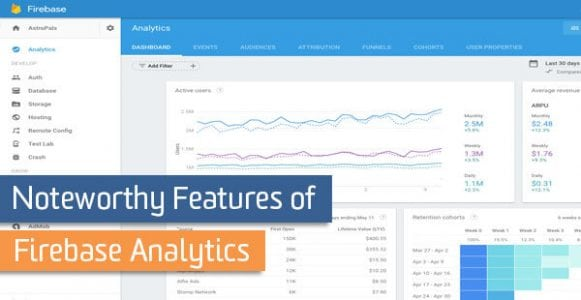 Noteworthy Features of Firebase Analytics