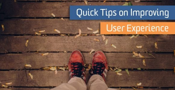 Quick Tips on Improving User Experience