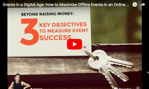 [VIDEO] How to Maximize Offline Fundraising Events in an Online World