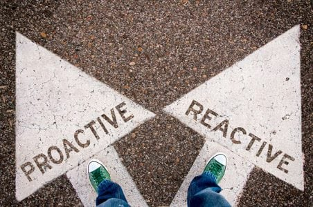 Why You Need to Be More Proactive