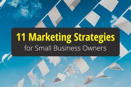 11 Essential Marketing Strategies for Small Business Owners
