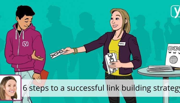A successful link building strategy in 6 easy steps