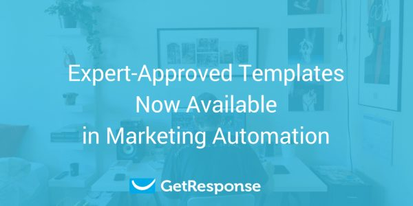 Expert-Approved Templates Now Available in Marketing Automation