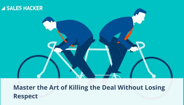 How To Walk Away From A Business Deal Without Burning Bridges