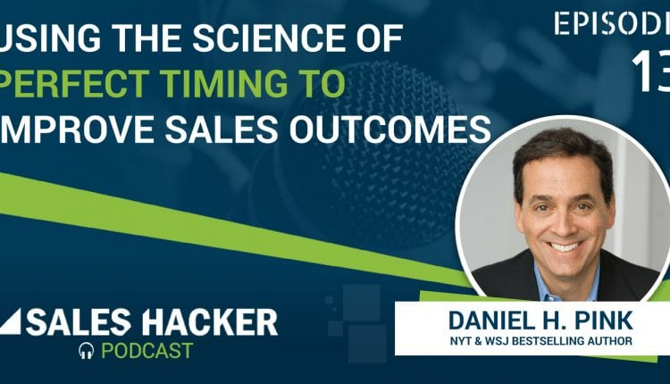 PODCAST 13: Using the Science of Perfect Timing to Improve Sales Outcomes