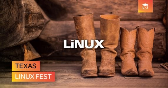 Scoot Your Boots Down to Texas Linux Fest!