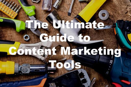 The Ultimate Guide to Content Marketing Tools: Introduction