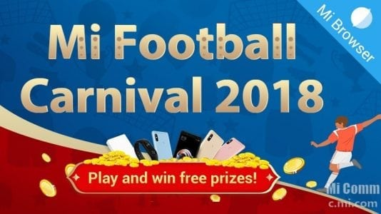 Xiaomi Mi Football Carnival 2018: Win Redmi Note 5 Pro, Redmi Note 5 and other prizes