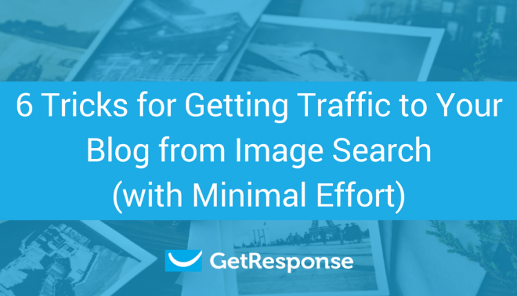 6 Tricks for Getting Traffic to Your Blog from Image Search (with Minimal Effort)