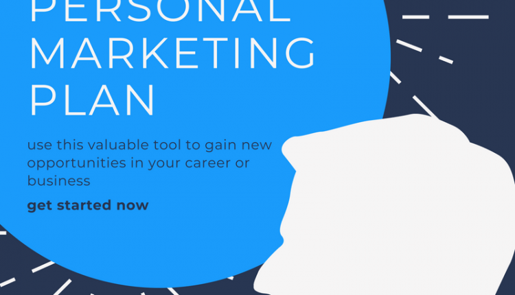 Why You Need A Personal Marketing Plan Examples Included