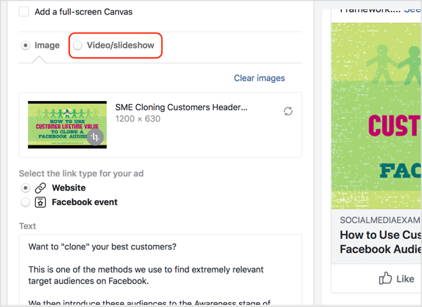 Select the Video/Slideshow option and then choose or upload the video you want to use in your Facebook ad.