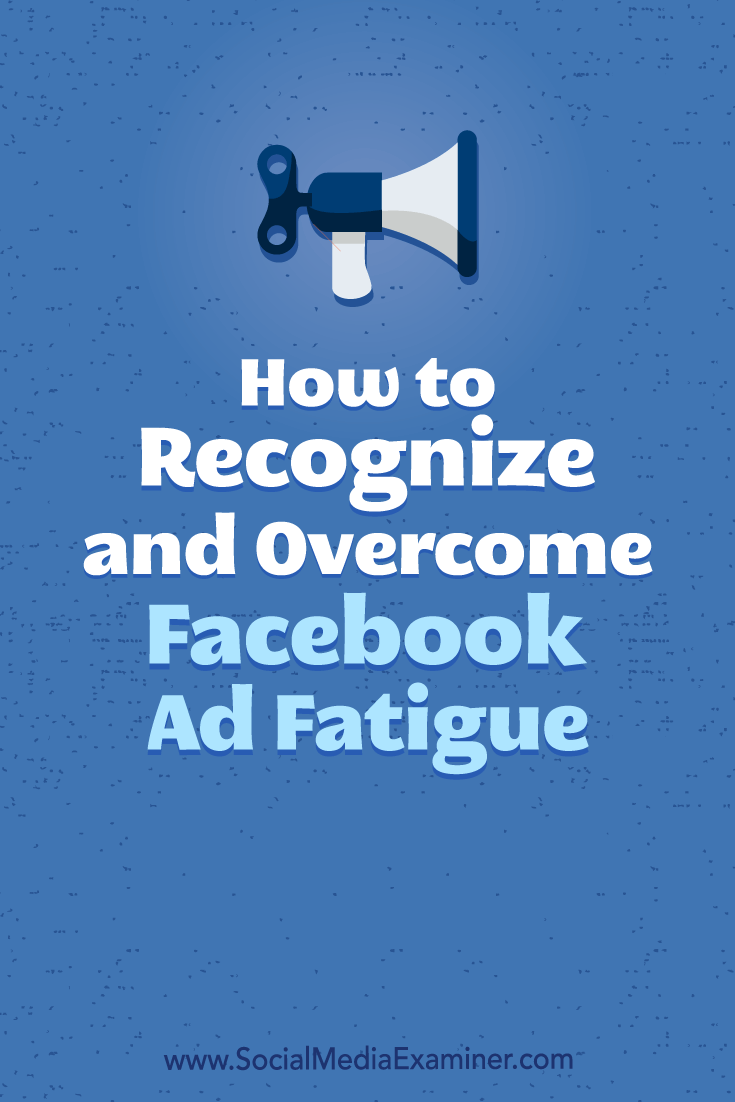 Learn how to recognize the signs of ad fatigue and tweak variables in your existing Facebook ad campaigns for better performance.