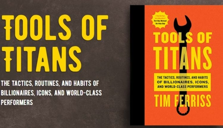 Best Leadership Lessons from Tools of Titans – Info Career Dev