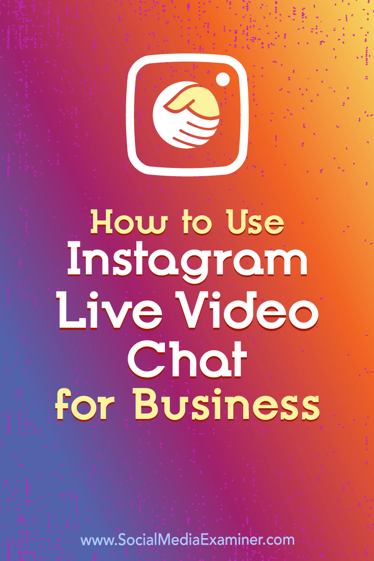 Learn how to use Instagram's live video chat feature to provide personalized customer service and enhance business relationships.