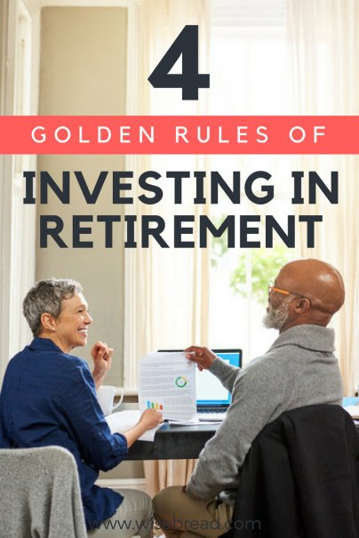 4 Golden Rules of Investing in Retirement