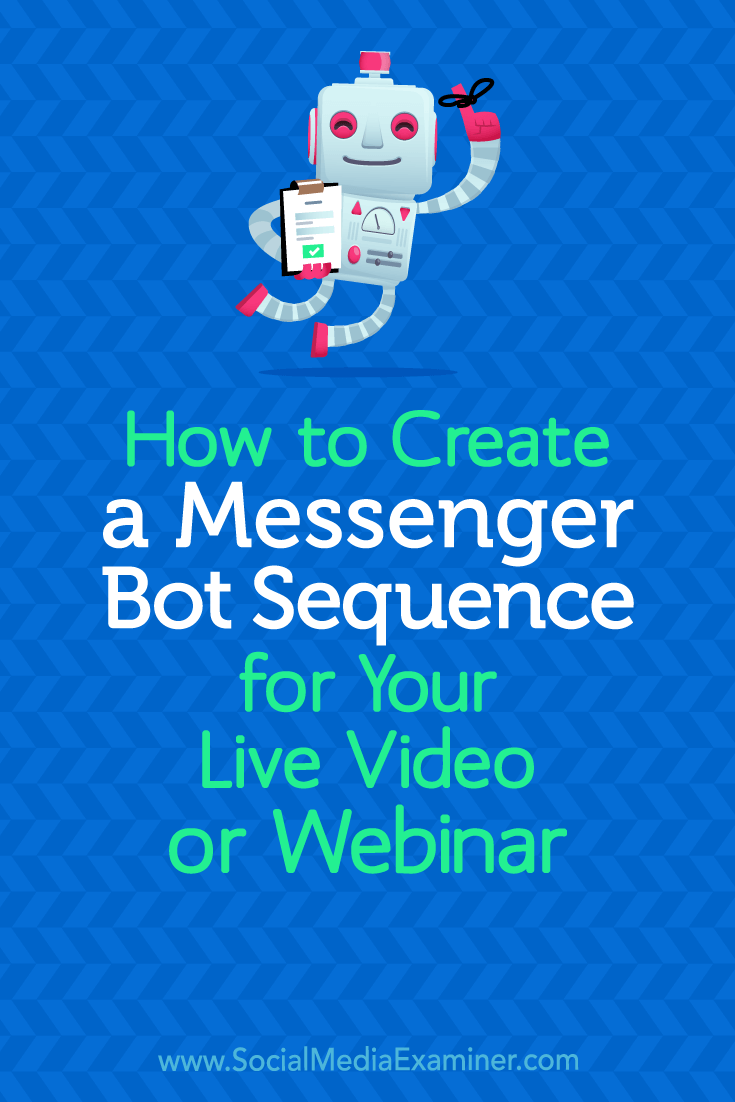 Discover how to build a Facebook Messenger bot sequence to register and remind attendees of your live online events.