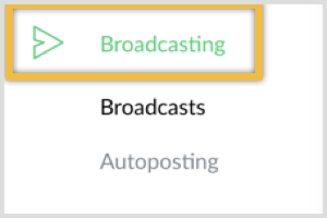 Navigate to the Broadcasting section in ManyChat.