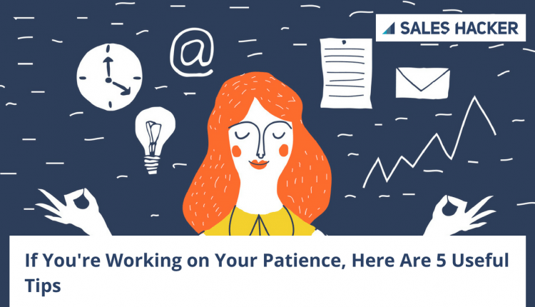 Why Patience Will Drastically Improve Your Decision Making in Sales – Info Sales