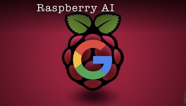 Help Google Develop Tools for Raspberry Pi – Info AI