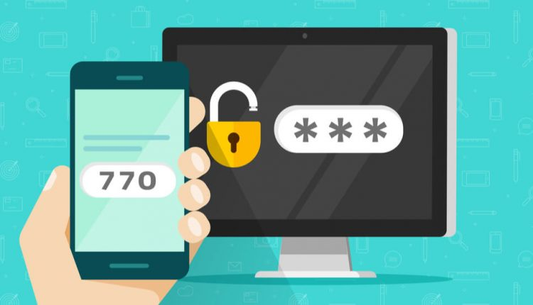 Save the Embarrassment: The Value of Two-Factor Authentication – Info CCrime