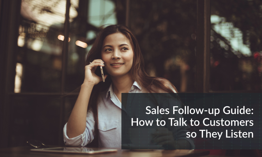 sales follow-up guide - how to talk to customers so they listen - woman on the phone smiling