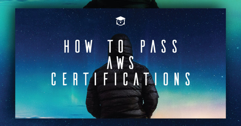 How to Pass AWS Certifications eBook