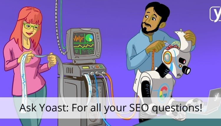 Ask Yoast: Which is better in terms of bounce rate and traffic?