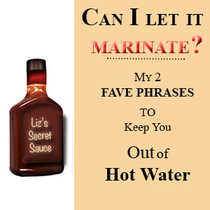 Can I let it marinate? – Info Branding