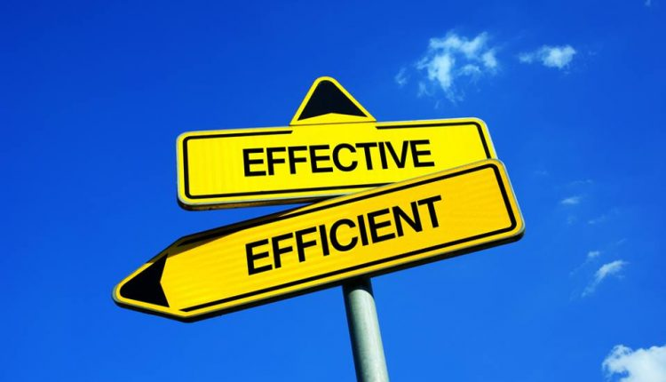 Choose Effectiveness over Efficiency When the Outcome Is Important – Info Sales