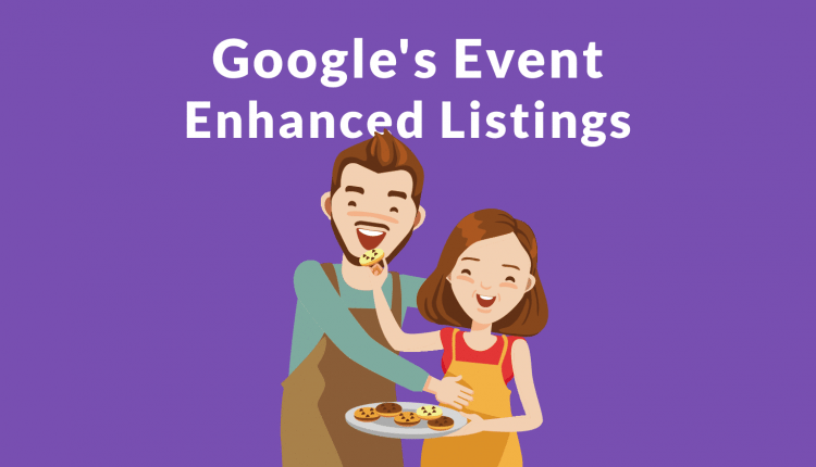 Google Makes Event Structured Data More Useful by @martinibuster – Info SEO
