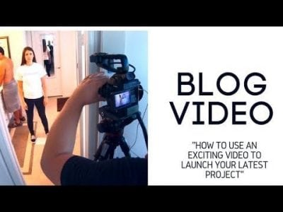 How To Use An Exciting Video To Launch Your Latest Project
