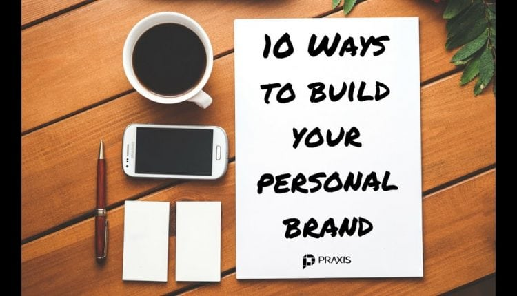 How can you get started building your personal brand? – Info Career Dev