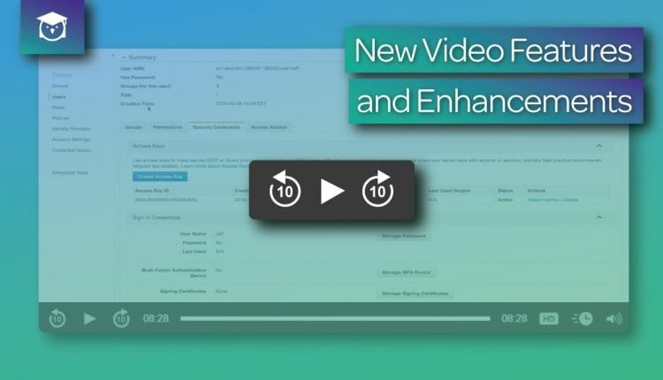 New Video Features and Enhancements