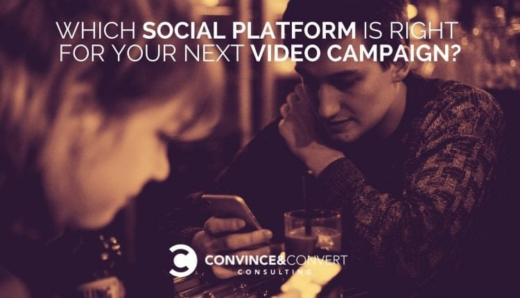 Which Social Platform Is Right for Your Next Video Campaign?