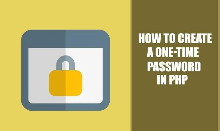 How to Create One Time Password (OTP) in PHP
