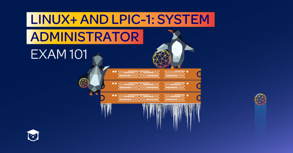 hands-on training - Linux+and-LPIC-1-System-Admin-Exam-101