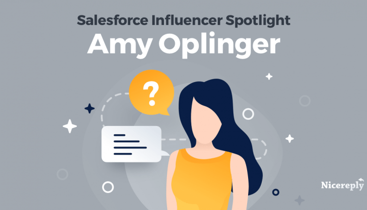 Salesforce Influencers: Find your voice with Amy Oplinger | Customer Service