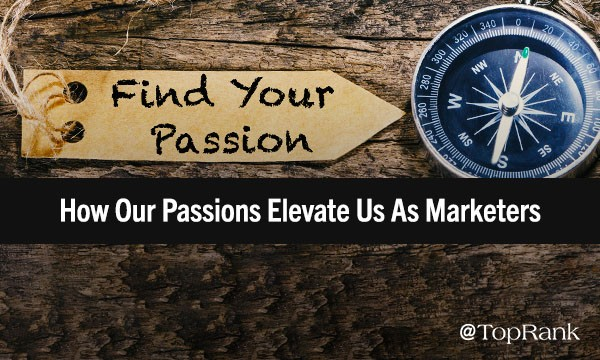 Becoming a Better Marketer by Embracing Your Passions Outside the Office | Marketing