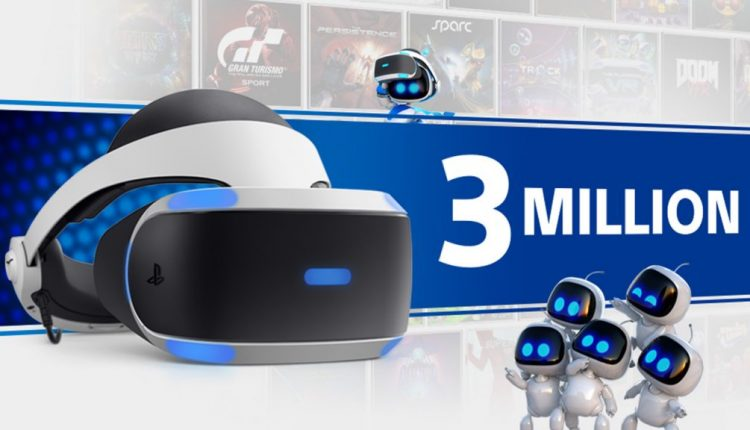 PlayStation VR Breaks 3 Million Units Sold, 21.9 Million Games | Gaming
