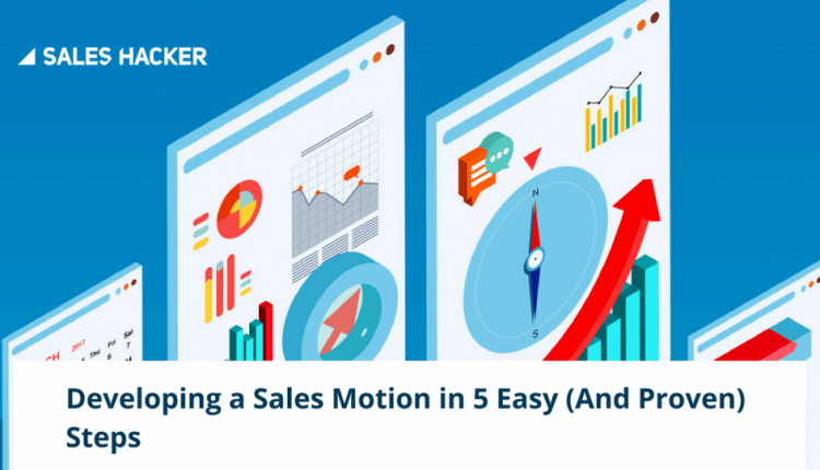 Pitching Your Product as a Must-Have: Developing a Sales Motion that Works | Sales