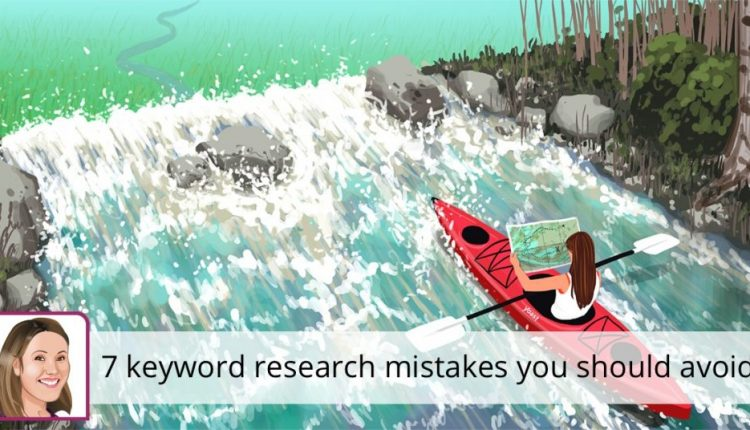 7 keyword research mistakes you should avoid | SEO