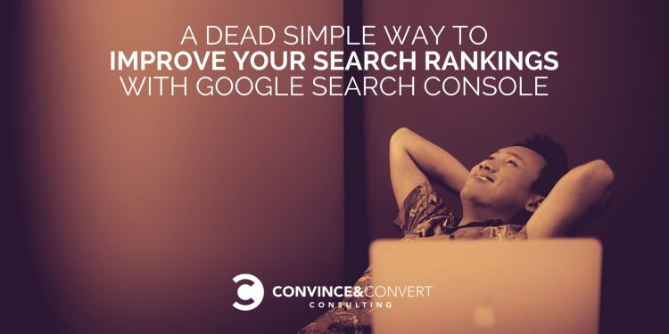 Improve Your Search Rankings with Google Search Console