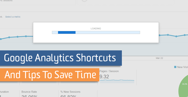 Google Analytics Shortcuts and Tips to Save Time | Analytics